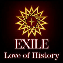 Love of History - EXILE