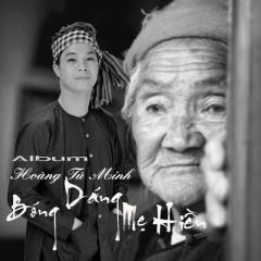 Bóng Dáng Mẹ Hiền - Hoàng Tú Minh