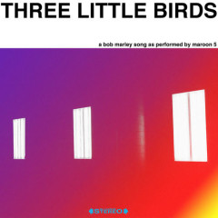 Three Little Birds (Single)