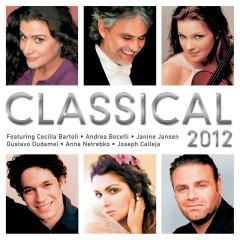 Classical 2012 - Cecilia Bartoli,Andrea Bocelli,Janine Jansen,Gustavo Dudamel,Anna Netrebko