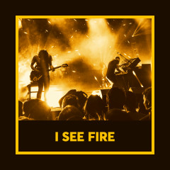 I See Fire