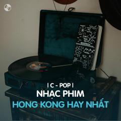 Nhạc Phim Hong Kong Hay Nhất - Various Artists