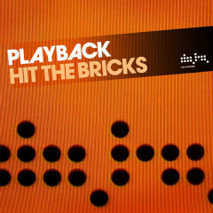Hit the Bricks (Club Mix) - Playback