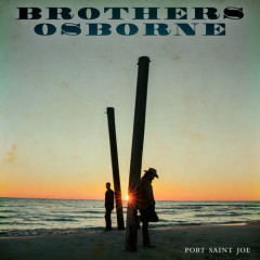 Port Saint Joe (Single) - Brothers Osborne