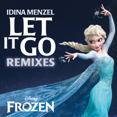Let It Go Remixes - Idina Menzel
