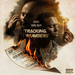 Tracking Numbers - Berner, Young Dolph