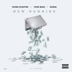 New Hunnids (Single) - Young Scooter
