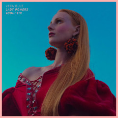 Lady Powers (Acoustic) - Vera Blue
