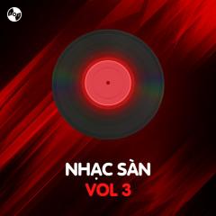 Nhạc Sàn Vol 3 - Various Artists