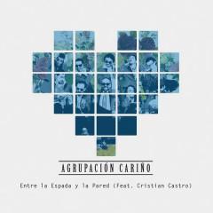 Entre la Espada y la Pared - Agrupacíon Carinõ,Cristian Castro