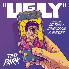 Ugly (Single) - Ted Park