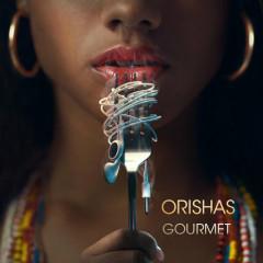 Gourmet - Orishas