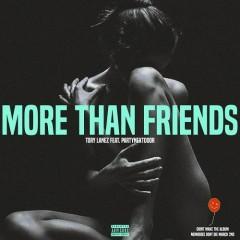 More Than Friends (Single) - Tory Lanez