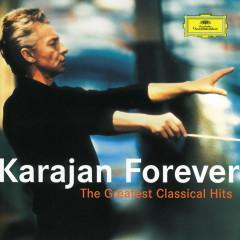 Karajan Forever - The Greatest Classical Hits - Herbert von Karajan