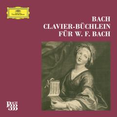 Bach 333: Wilhelm Friedemann Bach Klavierbüchlein Complete - Various Artists