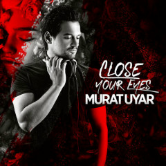 Close Your Eyes (Single)
