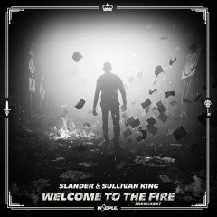 Welcome To The Fire (Remixes)