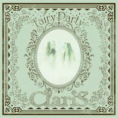 Fairy Party - ClariS