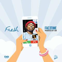 FaceTime (Single) - Fre$h