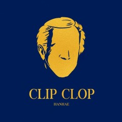 Clip Clop (Single) - Hanhae (Phantom)
