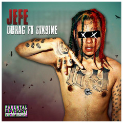 Jefe (Single) - 6ix9ine, DuRag