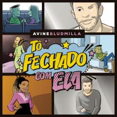Tô Fechado com Ela - Avine Vinny, Ludmilla