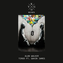 Tired (Kygo Remix)