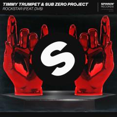 Rockstar (Single) - Timmy Trumpet, Sub Zero Project