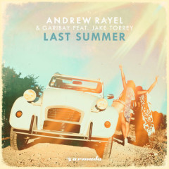 Last Summer (Single) - Andrew Rayel, Garibay