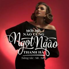 Mới Mẻ Nào Cũng Ngọt Ngào (Single) - Thanh Hà, Mr Siro