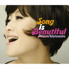 Song is Beautiful CD1 - Misato Watanabe