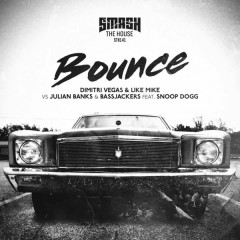 Bounce (Single) - Dimitri Vegas & Like Mike, Julian Banks, Snoop Dogg