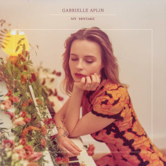 My Mistake (Single) - Gabrielle Aplin