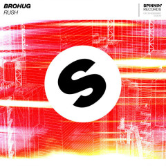 Rush (Single) - Brohug