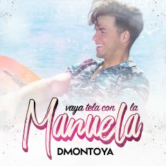 Vaya Tela Con La Manuela