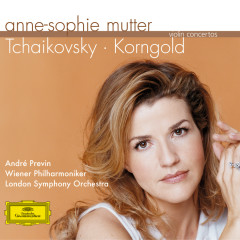 Tchaikovsky / Korngold: Violin Concertos - Anne-Sophie Mutter,Wiener Philharmoniker,London Symphony Orchestra,André Previn