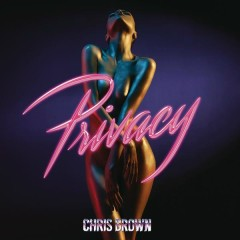 Privacy - Chris Brown