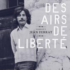 Hommage à Jean Ferrat : Des airs de liberté - Various Artists