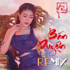 Bán Duyên (Remix) (Single)