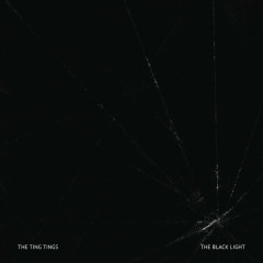 The Black Light - The Ting Tings