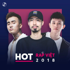 Hot Rap Việt 2018 - Various Artists