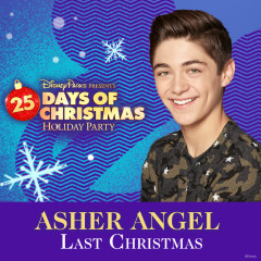 Last Christmas - Asher Angel
