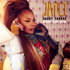 Made For Now (Single) - Janet Jackson, Daddy Yankee