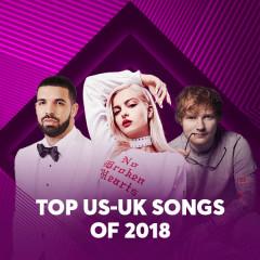 Top US-UK Songs Of 2018 - Various Artists