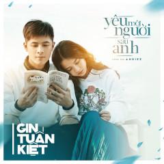 Yêu Một Người Sau Anh (Single) - Gin Tuấn Kiệt