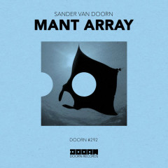 Mant Array (Single) - Sander Van Doorn