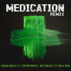 Medication (Remix)