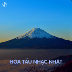 Hòa Tấu Nhạc Nhật - Various Artists