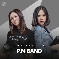 Những Bài Hát Hay Nhất Của P.M Band - P.M Band