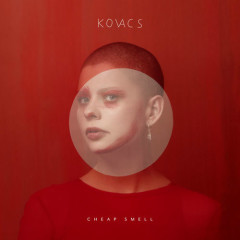 Cheap Smell - Kovacs